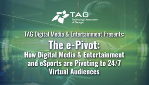 The E-Pivot – How Digital Media & Entertainment and ESports are Pivoting to 24/7 Virtual Audiences