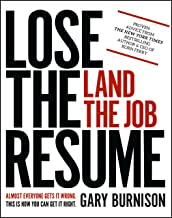 Lose the Resume, Land the Job<br />by Gary Burnison
